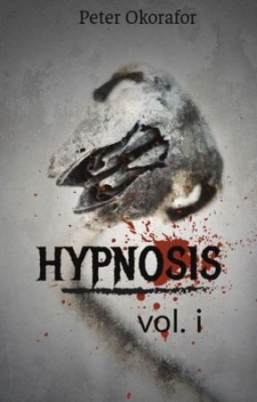 Hypnosis: Vol I by PeterOkorafor