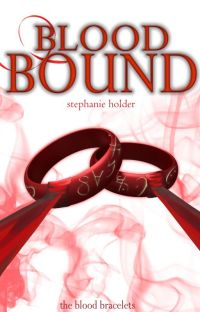 The Blood Bracelets #1: Blood Bound cover