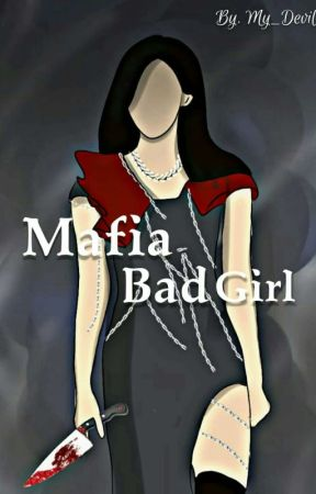 Mafia bad girl by My_Devils