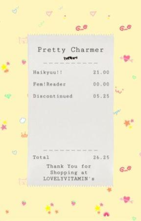 ❝pretty charmer❞ ➳ haikyuu!! x reader [DISCONTINUED] by lovelyvitamin