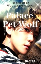 Palace Pet Wolf || Chanbaek [Traducción] by SafiroAngella