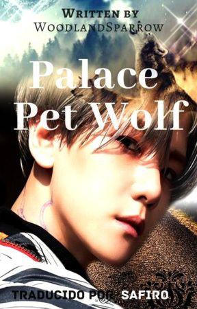 Palace Pet Wolf    Chanbaek [Traducción] by SafiroAngella
