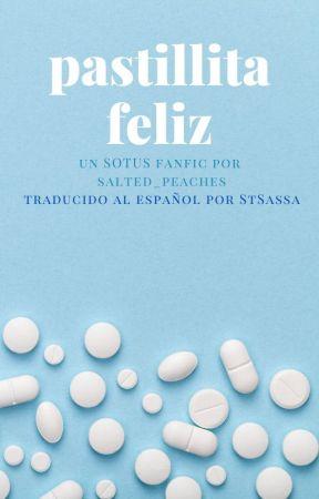 Pastillita Feliz ✔️ by saItedpeaches