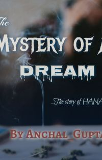 The Mystery of a Dream: The Story of Hana_ cover