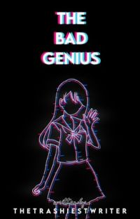 The Bad Genius [ Karma X Reader] Fanficシ cover