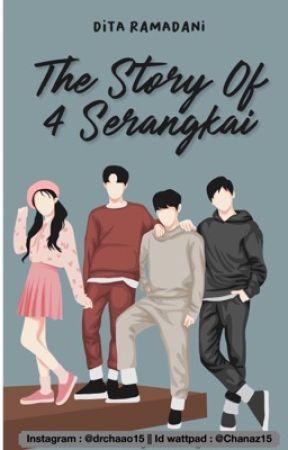4 Serangkai ( SUDAH TERBIT ) by Chanaz15