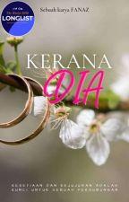 KERANA DIA by manjafana