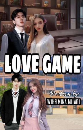 LOVE GAME (Proses Penerbitan) by WihelminaMiladi