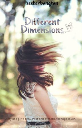 Different Dimensions [Editing] by seekerbangtan
