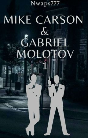Mike Carson & Gabriel Molotov 1 : Mission Infiltration  by Nwaps777