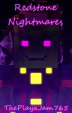 Redstone Nightmares by ThePlayaJam765