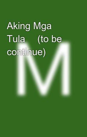Aking Mga Tula💛 (to be continue) by Mallowds