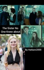 The sister no one knew about by Harbars2000