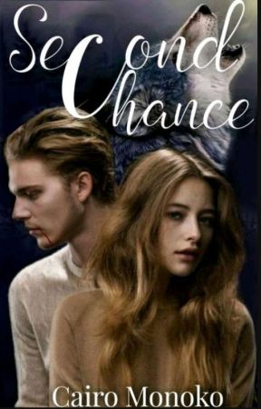 Second Chance  by SILENT_RXSE