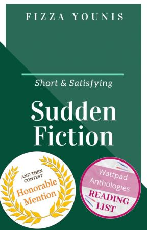 Sudden Fiction by storieswithsoul