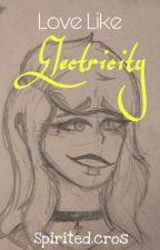 Love Like Electricity (Pokemon SwSh Raihan) Book 1✔️ by SpiritedCros