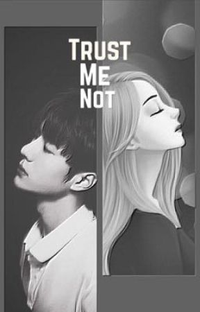 TRUST ME NOT by Byullover92