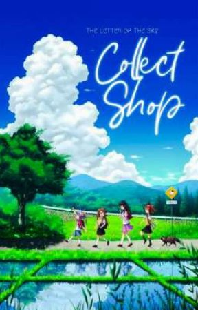 Collect Shop || The Letter of The Sky [ Open ] by Letter_of_Sky