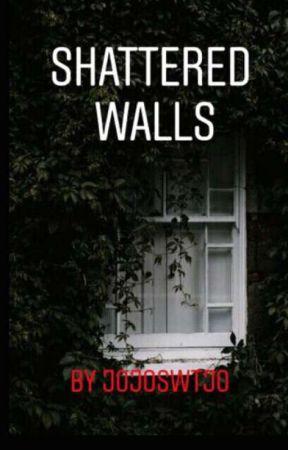 Shattered Walls by Jojoswtjo