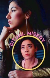 RITUAL MISERY ↝ Ella Lopez cover
