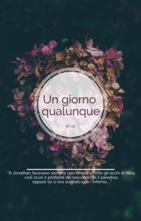 Un Giorno Qualunque... by Ingitres