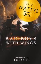 Bad Boys With Wings [REMOVED] by Jojo_B