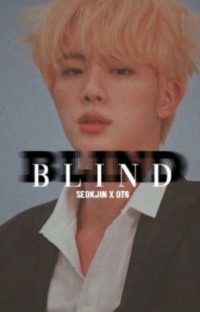 Blind  by lovethyseokjin