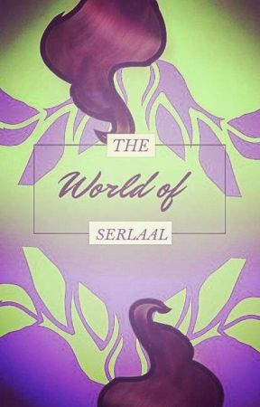 the World of Serlaal by Kitty_sandy101