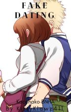 Fake Dating- Kacchako BNHA by KittyKlawz411