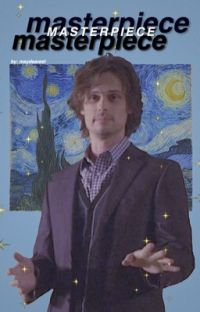 masterpiece; spencer reid x reader cover