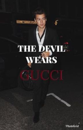 THE DEVIL WEARS GUCCI - H.S PT by stylesrl