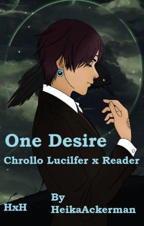 One Desire; Chrollo Lucilfer x Reader by HeikaAckerman