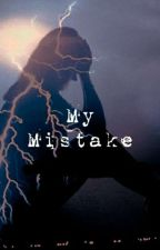 My Mistake- Henry Danger Fanfiction  by CitysFinallySleeping