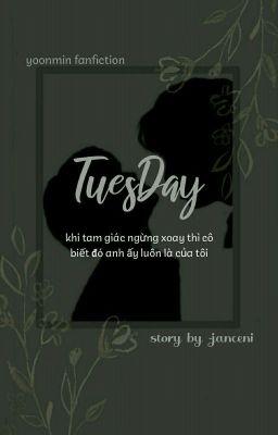 Đam | Tuesday - [Yoonmin]