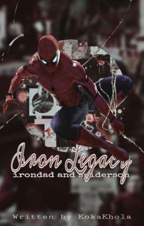 𝐈𝐫𝐨𝐧 𝐋𝐞𝐠𝐚𝐜𝐲 ✗ Irondad & Spiderson by KokaKhola