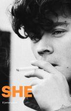 She ~ Harry styles fan fiction by jststyles