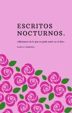 Escritos Nocturnos. by NorthMexico