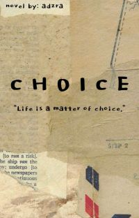 CHOICE [LENGKAP] cover