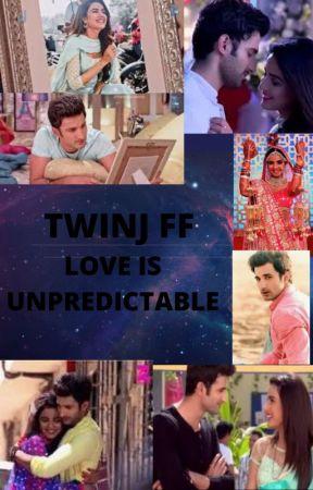 Twinj ff - love is unpredictable by twinklekunjfan