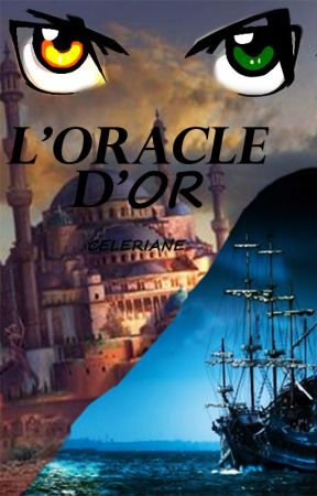 L'Oracle d'Or by Celeriane