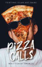 Pizza Calls | ✔ by _shinja_