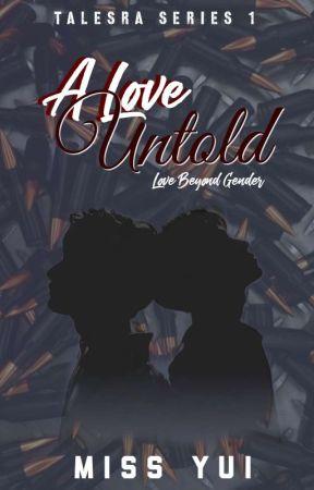 A LOVE UNTOLD by xxMissYui