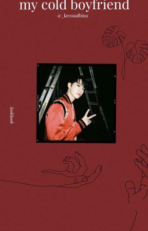 My cold boyfriend || Kim Doyoung by jaehyunpeachyyy