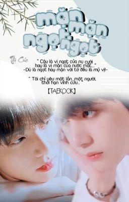 Đọc truyện 《 VKook/TaeKook 》Mặn Mặn Ngọt Ngọt!