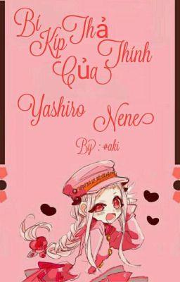 [JSHK] Bí Kíp Thả Thính Của Yashiro Nene
