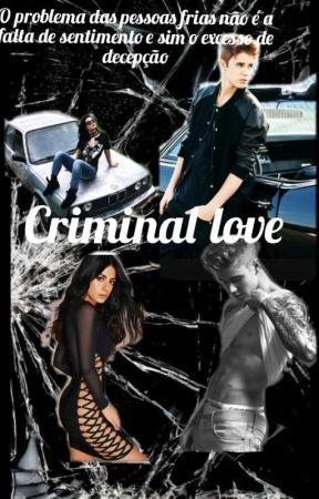 CRIMINAL LOVE by AnaPauladeOliveira22