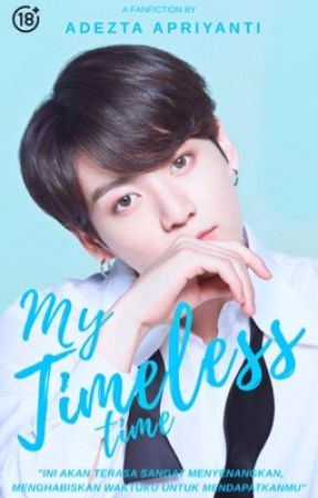 MY TIMELESS TIME    JUNGKOOK BTS by adeztaapriyanti