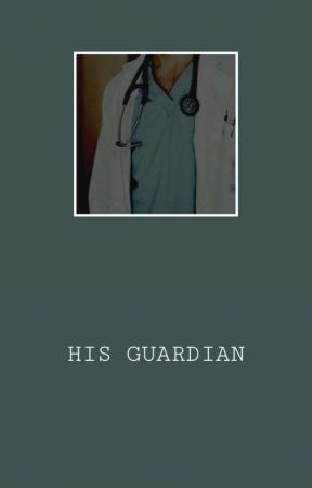 HIS GUARDIAN ! by medicalexams