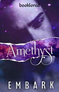 Amethyst 2. Embark ✓ [Editing Now] cover