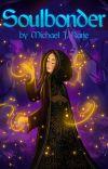 Soulbonder | Epic Fantasy (Completed) cover